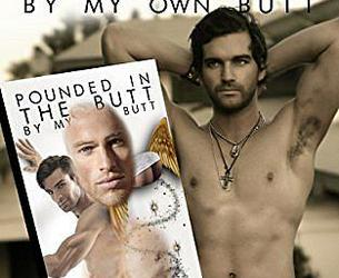 Pounded In The Butt By My Book 'Pounded In The Butt By My Book 'Pounded In The Butt By My Own Butt''